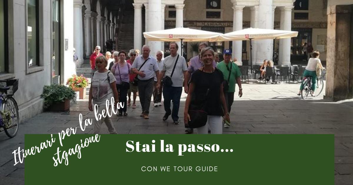 Stai al passo…con We Tour Guide