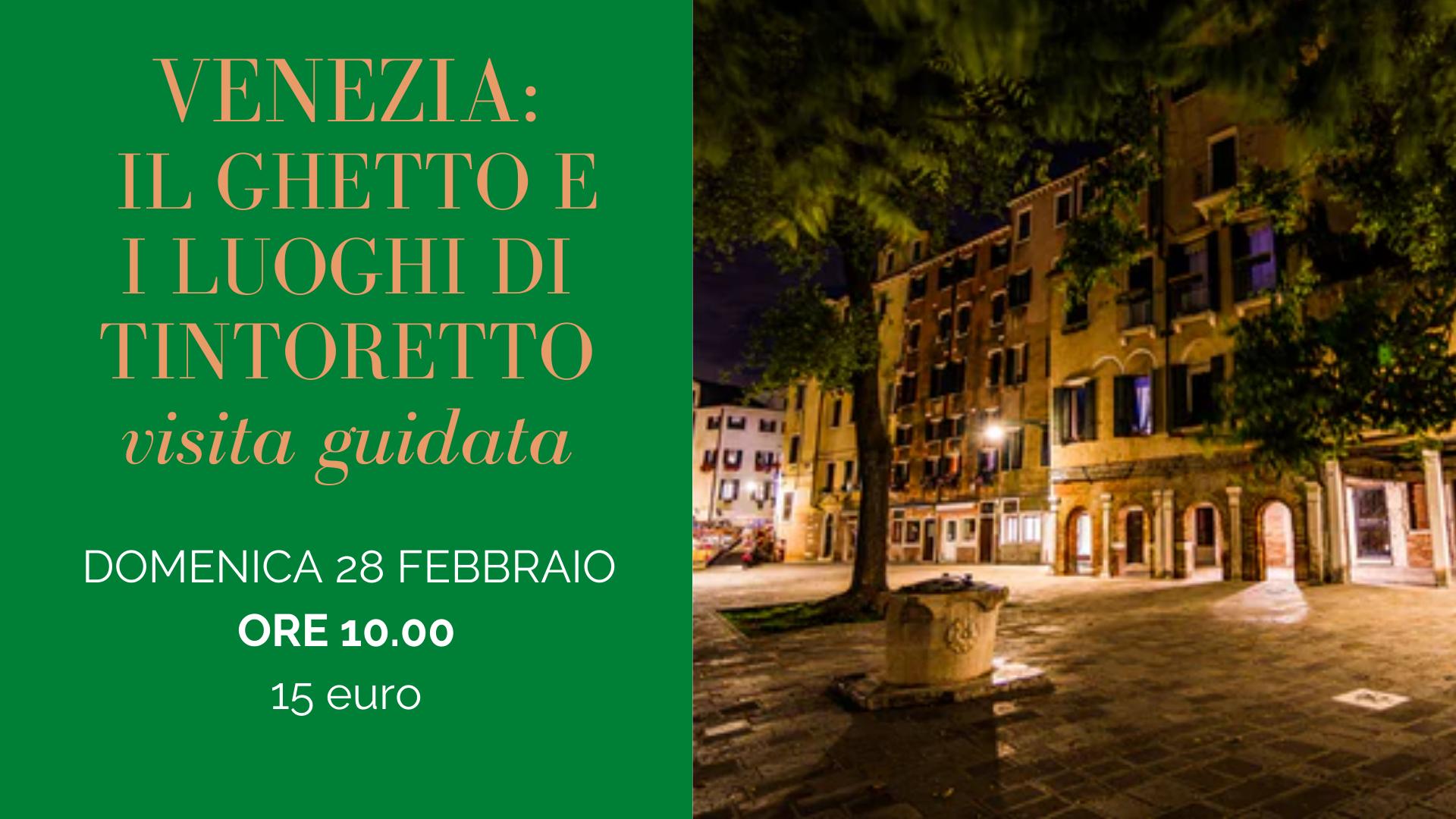 Il Ghetto di Venezia e i luoghi di Tintoretto