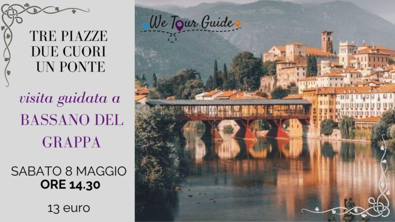 Tre piazze, due cuori, un ponte: visita guidata a Bassano Del Grappa