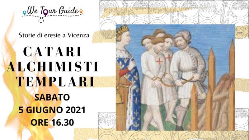 Catari, Alchimisti e Templari: storie di eresie nel Medioevo a Vicenza